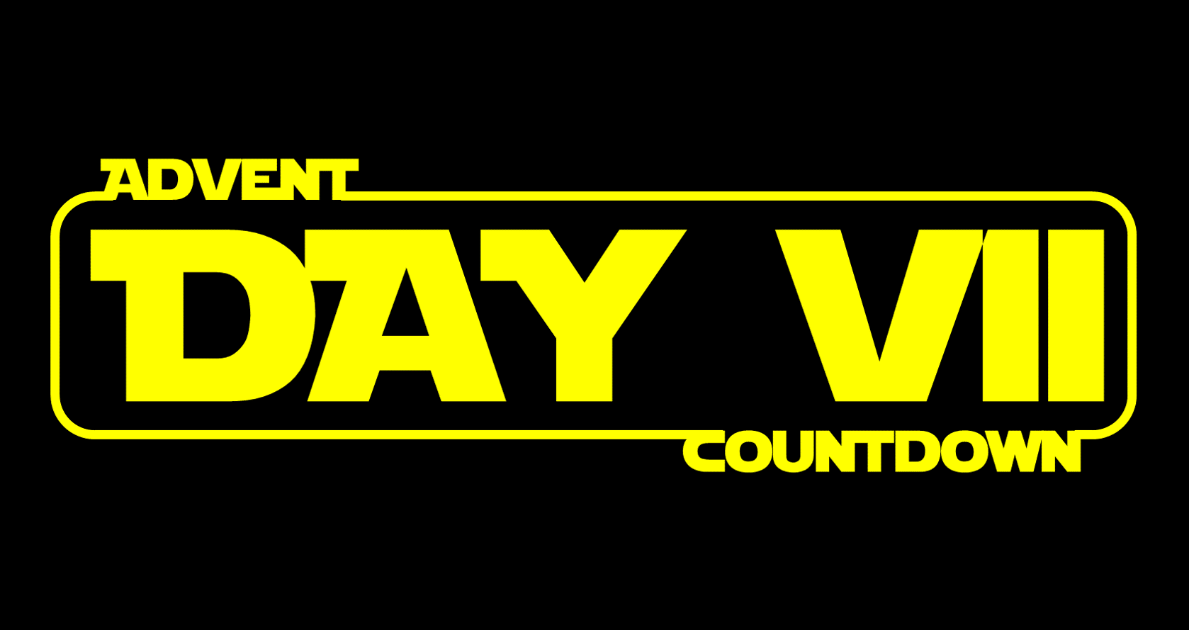 Star Wars Advent Calendar - Day 7