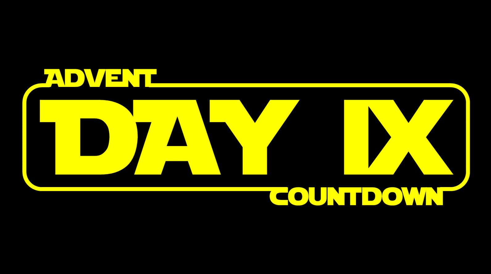 Star Wars Advent Calendar - Day 9