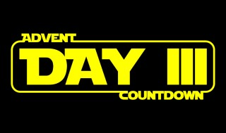 Star Wars Advent Calendar  - Day 3