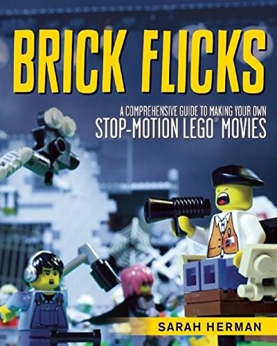 ISBN1629146498-1: Brick Flicks: A Comprehensive Guide To