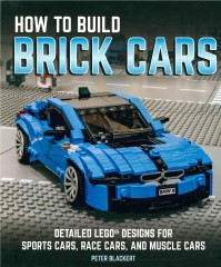 Lego ISBN0760352658 How to Build Brick Cars: Detailed LEGO Designs for Sports Cars, Race Cars, and Muscle Cars