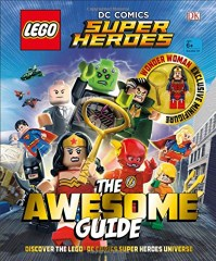 Lego ISBN1465460780 DC Comics Super Heroes: The Awesome Guide
