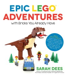 Lego ISBN1624143865 Epic LEGO Adventures with Bricks You Already Have