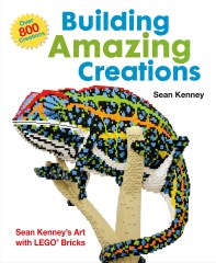 Lego ISBN1627790187 Building Amazing Creations: Sean Kenney's Art with Lego Bricks